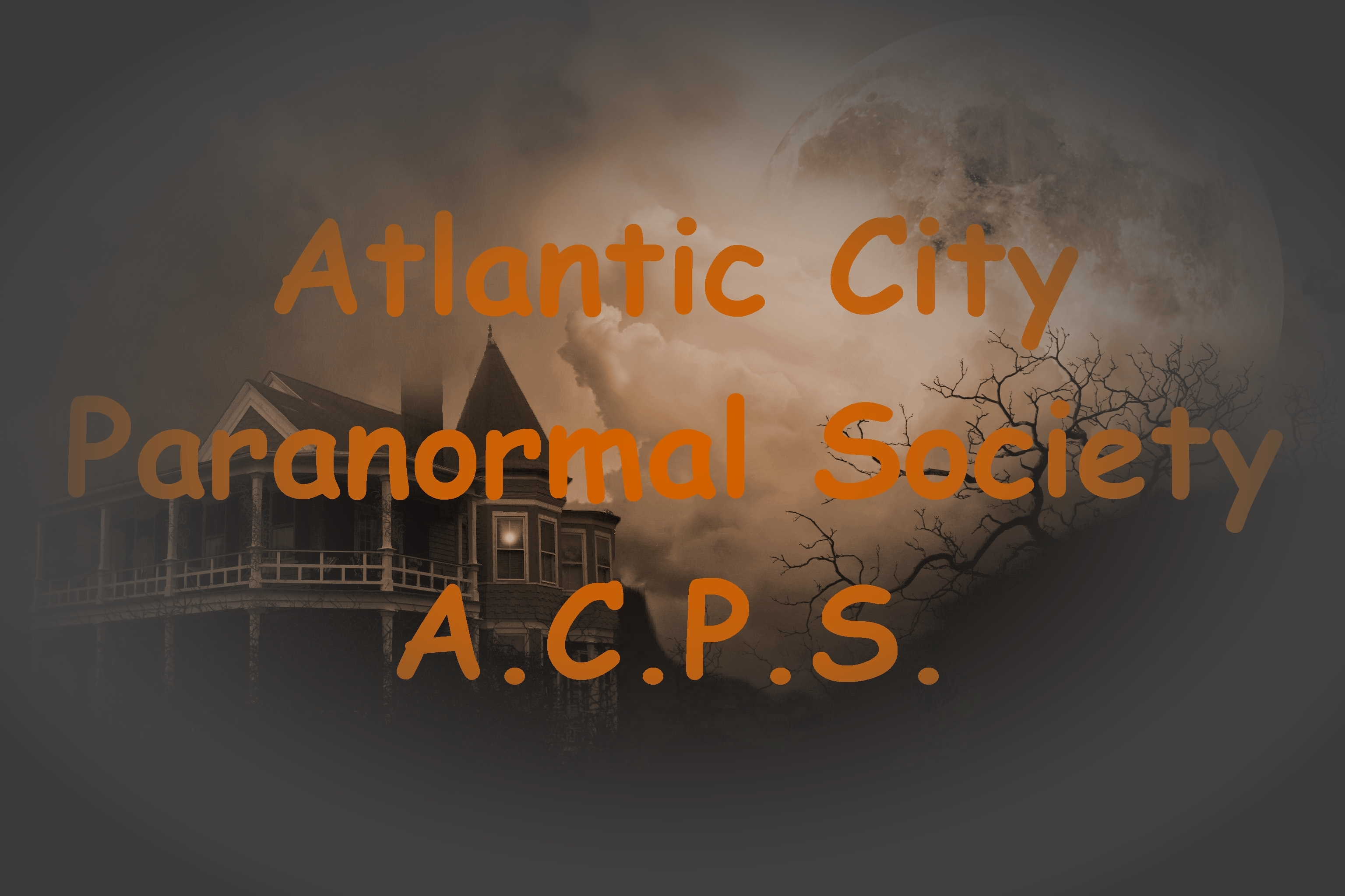 Ghost Hunting Events Scheduled by Atlantic City Paranormal Society, New Jersey Ghost Hunting Events, Atlantic City Ghost Hunting Events, Ghost Hunting Investigations, Ghost Hunting Events in New Jersey, Haunted New Jersey